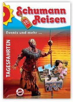 Reisekatalog: Schumann Reisen - Tagesfahrten Events und mehr ...