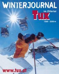 Reisekatalog: Tourismusverband Tux - Urlaub, Berge, Ski und Gletscher. Tux im Zillertal.